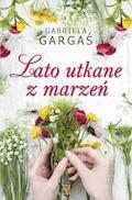 Lato utkane z marzeń - Gabriela Gargaś - ebook