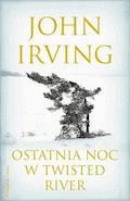 Ostatnia noc w Twisted River - John Irving - ebook