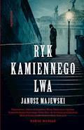 Ryk kamiennego lwa - Janusz Majewski - ebook