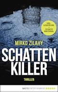 XXL-Leseprobe: Schattenkiller - Mirko Zilahy - E-Book