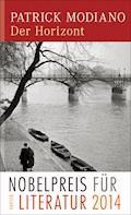 Der Horizont - Patrick Modiano - E-Book