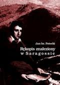 Rękopis znaleziony w Saragossie - Jan Potocki - ebook