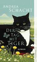 Der Tag mit Tiger - Andrea Schacht - E-Book