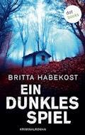 Ein dunkles Spiel - Britta Habekost - E-Book