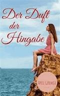 Der Duft Der Hingabe - April Geremia - E-Book
