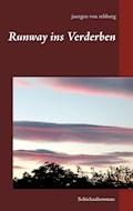 Runway ins Verderben - Juergen von Rehberg - E-Book