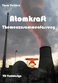 Atomkraft Themenzusammenfassung - Thom Delißen - E-Book
