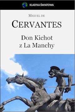 Don Kichot z La Manchy - Miguel de Cervantes - ebook