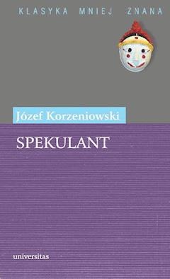 Spekulant - Józef Korzeniowski - ebook
