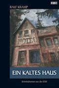 Ein kaltes Haus - Ralf Kramp - E-Book