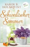 Schwedischer Sommer - Karin B. Holmqvist - E-Book