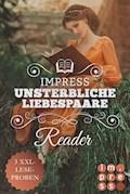 Impress Reader Sommer 2016: Unsterbliche Liebespaare - Stefanie Hasse - E-Book
