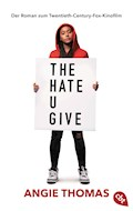 The Hate U Give - Angie Thomas - E-Book