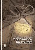Z błyskawicą na tygrysy - Janusz Rola Szadkowski - ebook