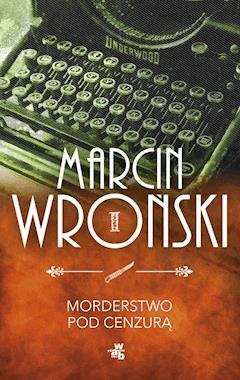 Morderstwo pod cenzurą - Marcin Wroński - ebook