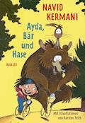 Ayda, Bär und Hase - Navid Kermani - E-Book