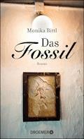 Das Fossil - Monika Bittl - E-Book