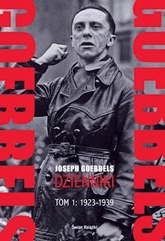 Dzienniki Goebbelsa - Joseph Goebbels - ebook