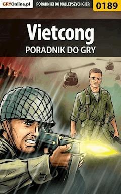 "Vietcong - poradnik do gry - Jacek ""Stranger"" Hałas - ebook"