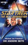 Star Trek - The Next Generation: Die andere Seite - Michael Jan Friedman - E-Book