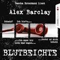 Blutbeichte - Alex Barclay - Hörbüch
