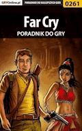 "Far Cry - poradnik do gry - Artur ""Roland"" Dąbrowski - ebook"