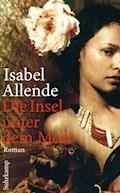 Die Insel unter dem Meer - Isabel Allende - E-Book