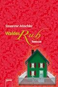 Waldesruh - Susanne Mischke - E-Book + Hörbüch