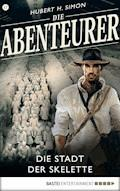 Die Abenteurer - Folge 17 - Hubert H. Simon - E-Book