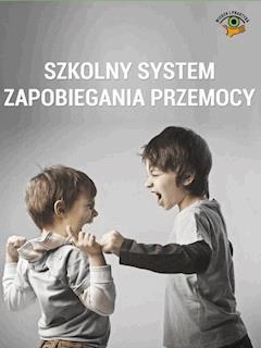 Szkolny system zapobiegania przemocy - Marzenna Czarnocka, Bożena Winczewska, Małgorzata Celuch - ebook