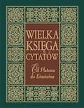 Wielka księga cytatów. Od Platona do Einsteina - Joanna Szewczyk - ebook
