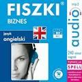 FISZKI audio - j. angielski - Biznes - Patrycja Wojsyk - audiobook