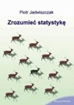 Zrozumieć statystykę - Piotr Jadwiszczak - ebook