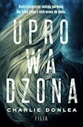 Uprowadzona - Charlie Donlea - ebook