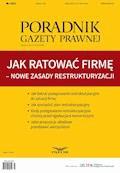 Jak ratować firmę – nowe zasady restrukturyzacji - Opracowanie zbiorowe - ebook