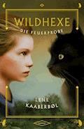 Wildhexe - Die Feuerprobe - Lene Kaaberbøl - E-Book