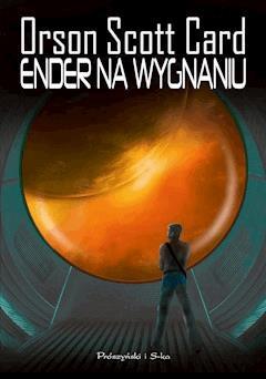 Cykl Endera. Ender na wygnaniu - Orson Scott Card - ebook