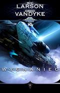 Star Force. Tom 10. Wygnaniec - B.V. Larson, David VanDyke - ebook