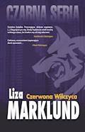 Czerwona Wilczyca - Liza Marklund - ebook