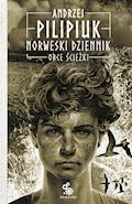 Norweski dziennik. Obce ścieżki - Andrzej Pilipiuk - ebook