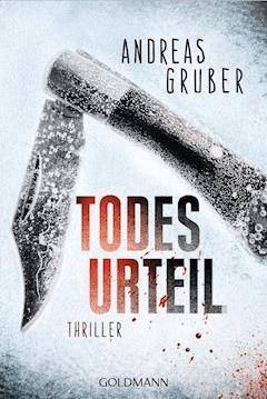 Todesurteil - Andreas Gruber - E-Book