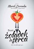 Przez żołądek do serca - Marek Zaremba - audiobook