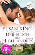 Der Fluch des Highlanders - Susan King - E-Book