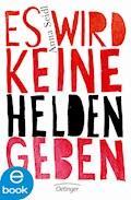 Es wird keine Helden geben - Anna Seidl - E-Book + Hörbüch