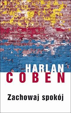 Zachowaj Spokój - Harlan Coben - ebook