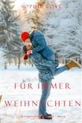 Weihnachten Für Immer  (Die Pension in Sunset Harbour - Buch 8) - Sophie Love - E-Book