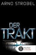 Der Trakt - Arno Strobel - E-Book + Hörbüch