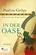 In der Oase - Pauline Gedge - E-Book