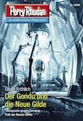 Perry Rhodan 2970: Der Gondu und die Neue Gilde - Oliver Fröhlich - E-Book