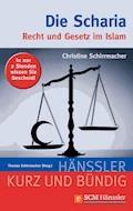 Die Scharia - Christine Schirrmacher - E-Book